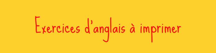 exercices d'anglais à imprimer pdf