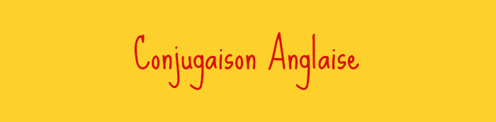 conjugaison anglaise tableau pdf
